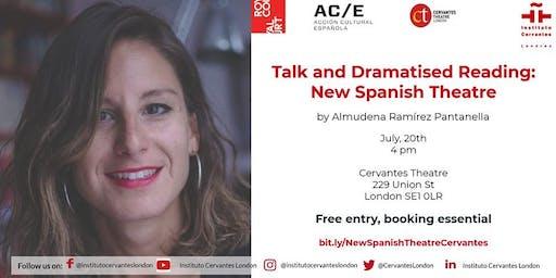 Talk and Dramatised Reading by Almudena Ramírez Pantanella