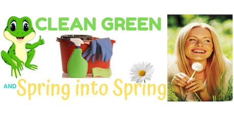 Clean Green and Spring into Spring tickets