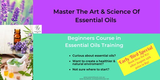 Master The Art & Science of Essential Oils - Beginners Course