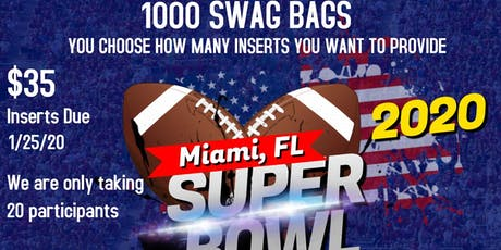 Super Bowl 2020 Swag Bag Vendors Wanted tickets
