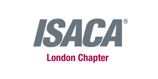 ISACA London Chapter Event 'Cybersecurity for Humans' Thursday 3rd October