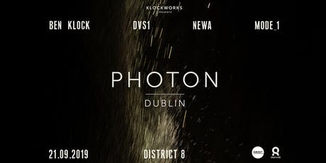 Photon: Ben Klock, DVS1, Newa & Mode_1 at District 8 // tickets