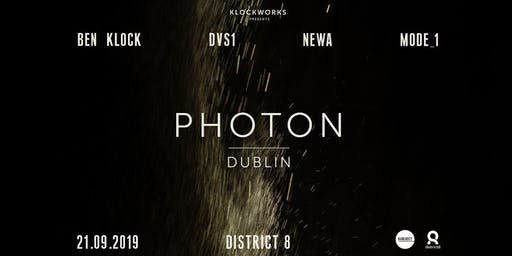 Photon: Ben Klock, DVS1, Newa & Mode_1 at District 8 //
