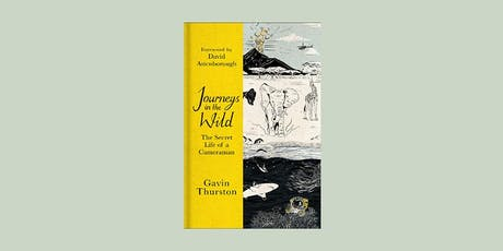 Journeys in the Wild with Gavin Thurston tickets