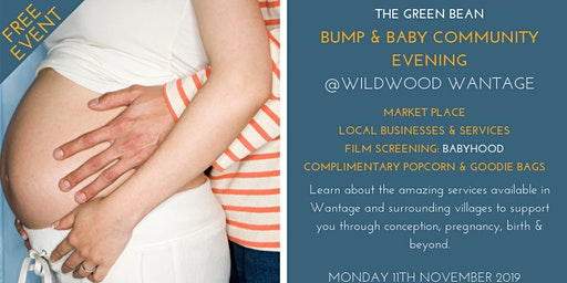 Green Bean Bump & Baby Community Evening