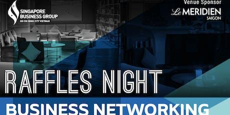 RAFFLES NIGHT - BUSINESS NETWORKING tickets