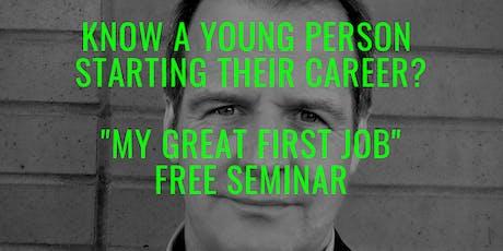 My Great First Job! FREE 75 mins seminar in Northampton tickets