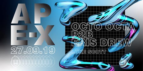 Ape-X presents Octo Octa B2B Eris Drew tickets