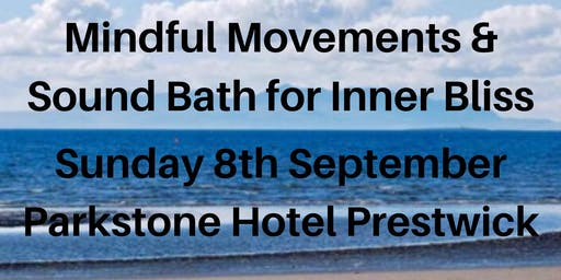 Mindful Movements & Sound Bath for Inner Bliss