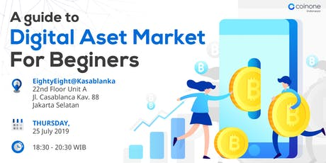 A guide to Digital Aset market for Beginners tickets