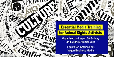Essential Media Training for Animal Rights Activists tickets