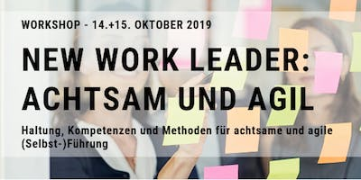 New Work Leader: Achtsam und Agil
