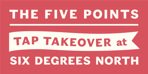 Five Points Tap Takeover & Meet the Brewer at Six Degrees North, Edinburgh!
