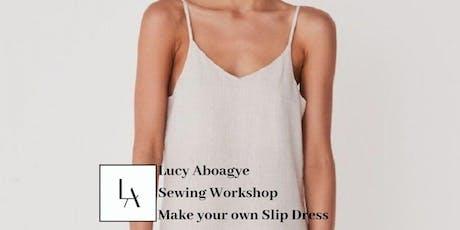 Lucy Aboagye Sewing Workshop- Linen Slip Dress tickets