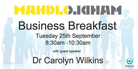 Mahdlo Business Breakfast with guest speaker Dr Carolyn Wilkins OBE  tickets