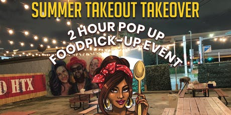 SUMMER TAKEOUT TAKEOVER tickets