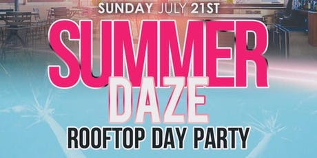 Summer Daze RoofTop DayTimeParty At Joe's Bar 7/21 tickets