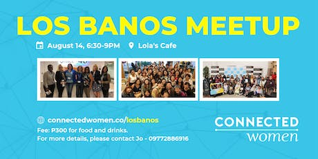 #ConnectedWomen Meetup - Los Banos (PH) - August 14 tickets