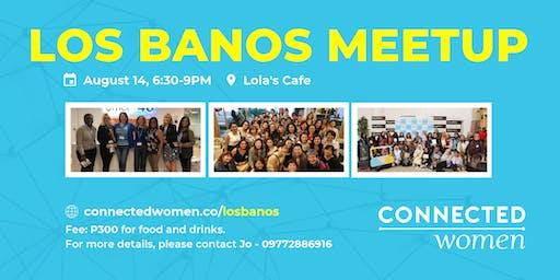 #ConnectedWomen Meetup - Los Banos (PH) - August 14