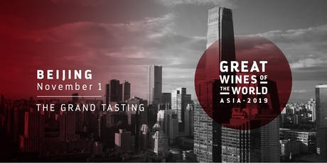 Great Wines of the World 2019: Beijing Grand Tasting billets