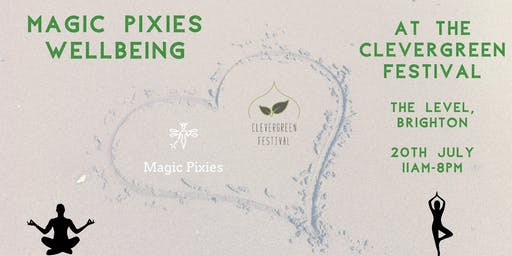 Magic Pixies Wellbeing at CleverGreen Festival