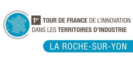 Le Tour de France de l'Innovation - La Roche sur Yon billets