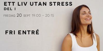 Gratis: Ett liv utan stress