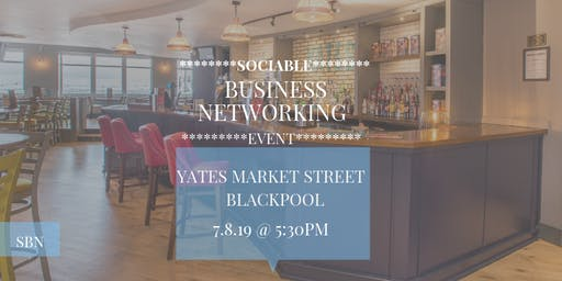 Sociable Business Networking @ Yates Market Street, Blackpool