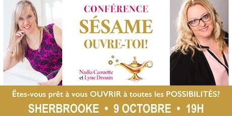 Conférence: S'ouvrir à toutes les possibilités! - Sherbrooke tickets