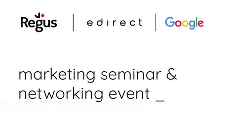 Marketing Seminar and Relaxed Networking @ Regus tickets