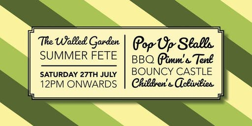 The Walled Garden Moreton Summer Fete - EXTRA TICKETS