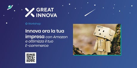 GREAT_INNOVA ora la tua impresa con Amazon e ottimizza il tuo E-commerce billets