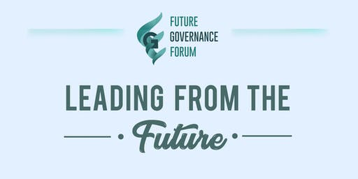 Future Governance Forum: Leading from the Future