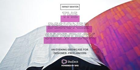 The Designer ShowDeck tickets