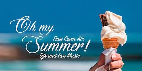 OH My Summer! - Open Air & Indoor / DJs & Live e-Piano Konzert Tickets