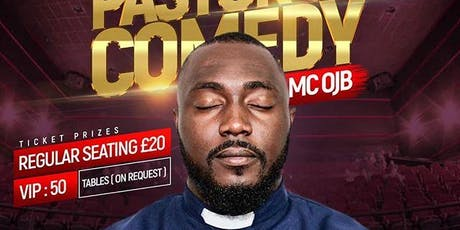 My experience with {Pastor Of Comedy} MCOJB tickets