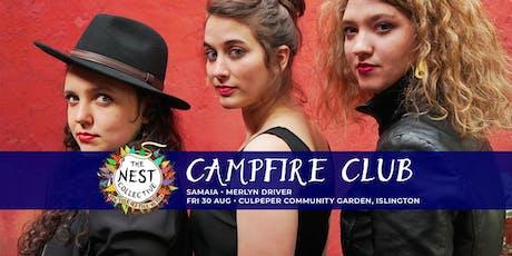 Campfire Club: Samaia | Merlyn Driver tickets