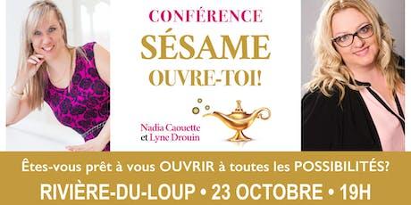 Conférence: S'ouvrir à toutes les possibilités! - Rivière-du-Loup billets