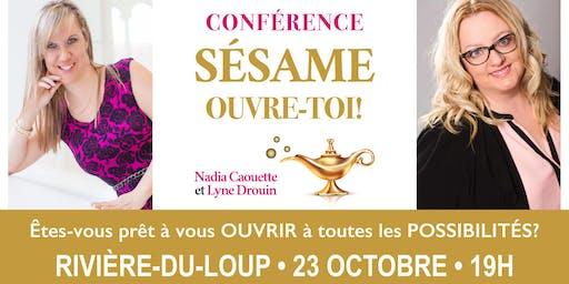 Conférence: S'ouvrir à toutes les possibilités! - Rivière-du-Loup