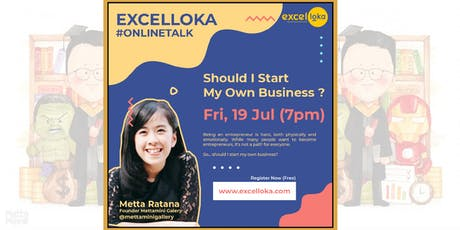 EXCELLOKA : Should I Start My Own Business ? tickets