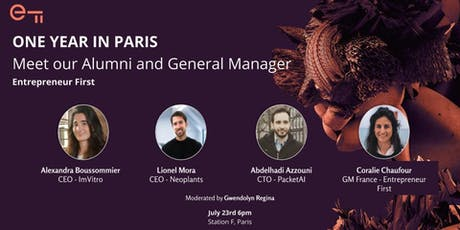 One year in Paris: Meet our Alumni and General Manager - Entrepreneur First tickets