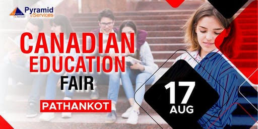 Mega Canadian Education Fair 2019 - Pathankot