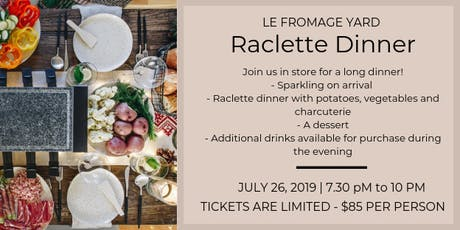 Raclette Dinner @ Le Fromage Yard tickets