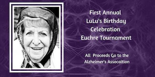 LuLu's Birthday Celebration Euchre Tournament