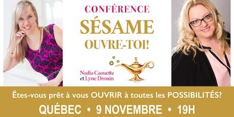 Conférence: S'ouvrir à toutes les possibilités! - Québec billets