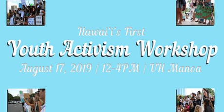 Hawai'i Youth Activism Workshop tickets