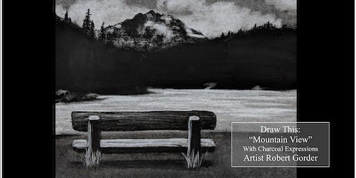 """Charcoal Drawing """"Mountain View"""" in Richland Center"""