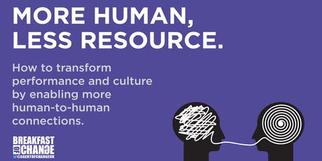 More Human, Less Resource: How to Transform Performance and Culture tickets