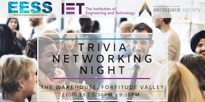 IET, Aerospace and EESS Trivia Networking Night