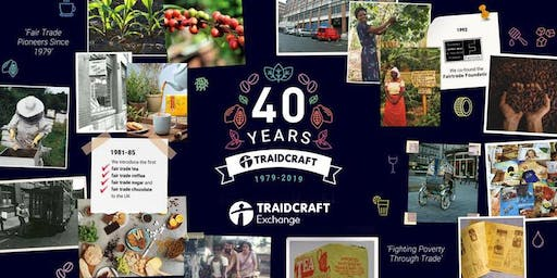 TRAIDCRAFT  AGM & General Attendance 40th Service of Thanksgiving